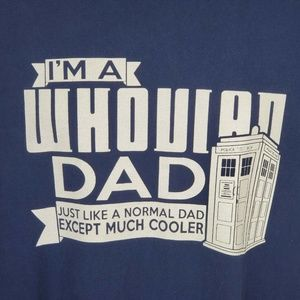 Doctor Who I'm A Whovian Dad Shirt Short Sleeve